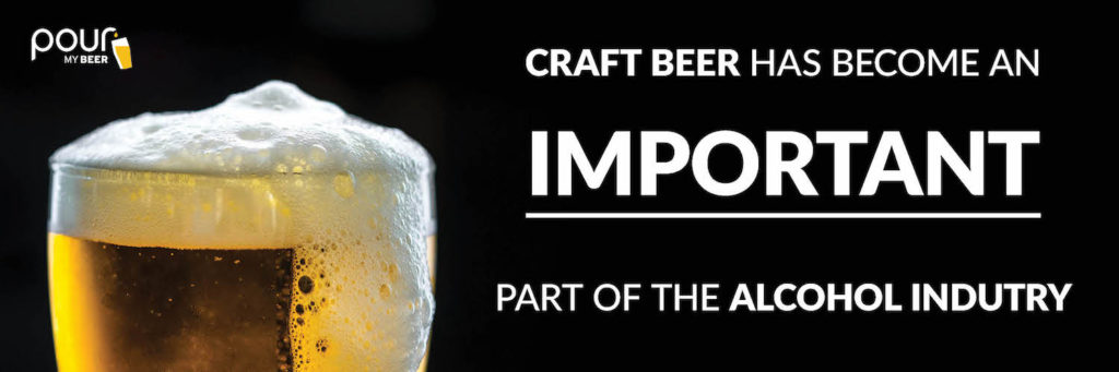 craft beer has become an important part of the alcohol industry