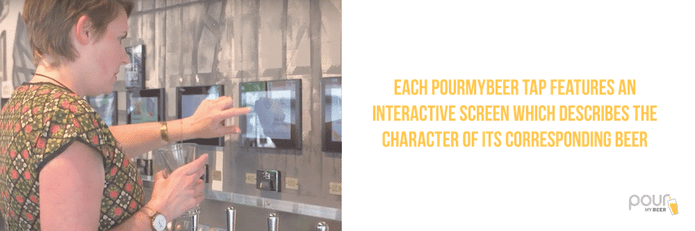 PourMyBeer touch screens are interactive and provide detailed product description