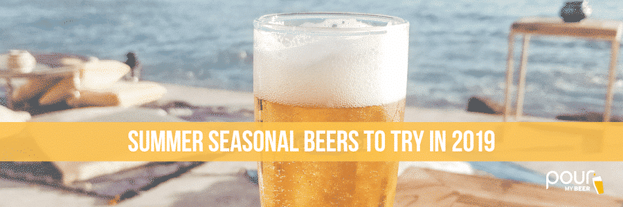 Summer beers to try in 2019