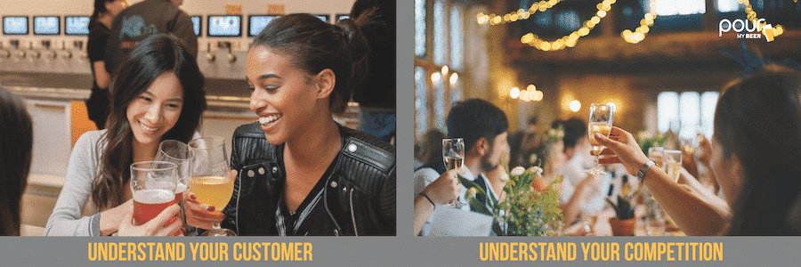 Understand your customers and understand your competition