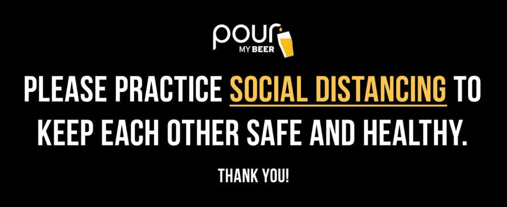 PourMyBeer Sign encourage social distancing